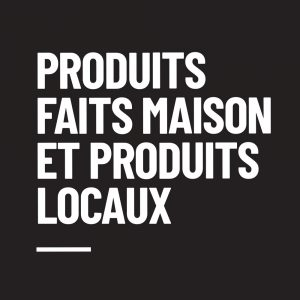 Produits fait maison et produits locaux